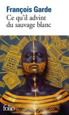 C_Ce-quil-advint-du-sauvage-blanc_960